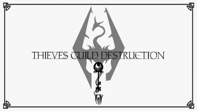 Thieves Guild Destruction Quest For The Good Guys
