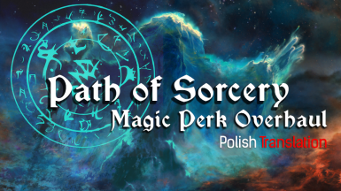 Path of Sorcery - Magic Perk Overhaul - Polish Translation
