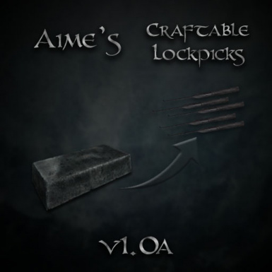 Aime's Craftable Lockpicks