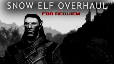 Snow Elf Overhaul by BetrayalSeeker - REQUIEM MINIPATCH