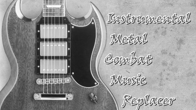 Instrumental Metal Combat Music Replacer