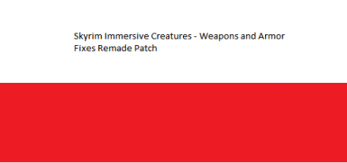 Skyrim Immersive Creatures - Weapons and Armor Fixes Remade Patch - polish translation