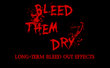 Bleed Them Dry Remade