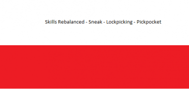 Stealth Skills Rebalanced - Sneak - Lockpicking - Pickpocket- polish translation