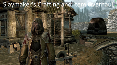 Slaymaker's Crafting and Item Overhaul