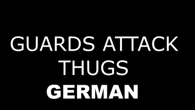 Guards attack thugs assassins and more - German Translation