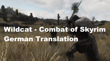 Wildcat - Combat of Skyrim - German Translation