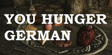 You Hunger - Realism - Legendary Edition - German Translation
