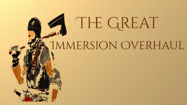 The Great Immersion Overhaul