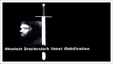 A.D.S.M - Absolute Drachenlord Shout Modification