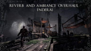 Reverb and Ambiance Overhaul - Enderal