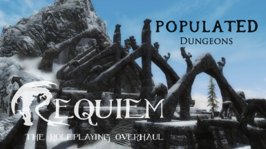 Requiem - Populated Dungeons Caves Ruins Patch