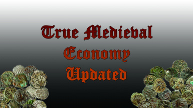 True Medieval Economy Updated