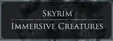 Skyrim Immersive Creatures - Unofficial Patch