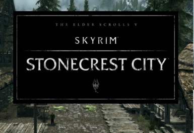 Stonecrest City Reborn (Old Skyrim)