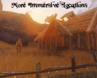 More Immersive Locations
