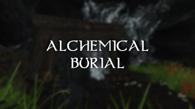 Enderal - An Alchemical Burial