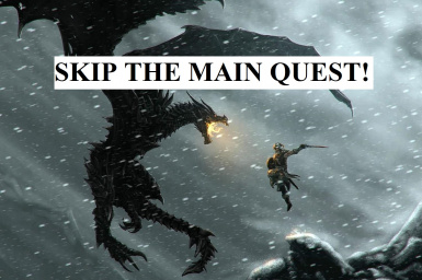 Skip the Main Quest