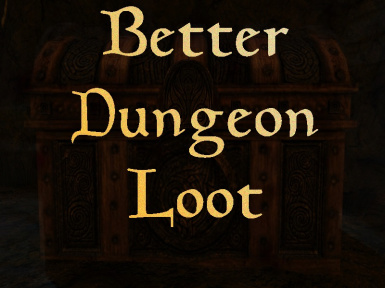 Better Dungeon Loot