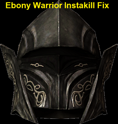Ebony Warrior Instakill augment-Fix