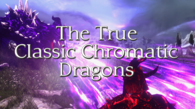 The True Classic Chromatic Dragons