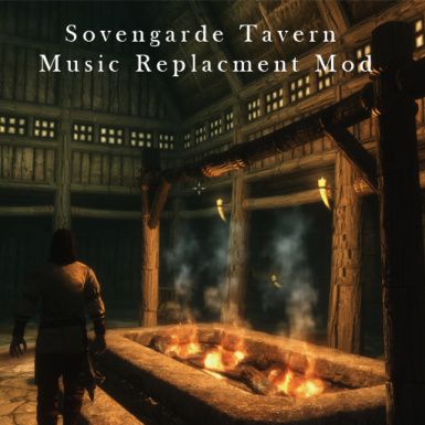 Sovengarde Tavern music replacement mod