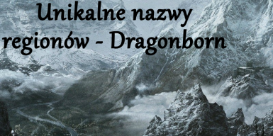 Unique Region Names - Dragonborn - Polish translation