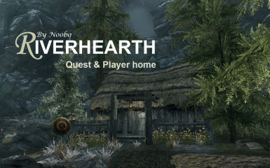 Riverhearth QUEST and Player Home