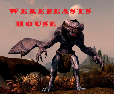 Werebeasts (Werewolves) House
