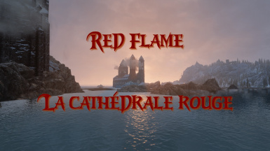 Red Flame FR - La cathedrale rouge