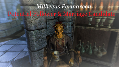 Milheeus Permareen Follower and Marriage Candidate