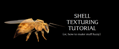 Shell Texturing Tutorial (How to Make Stuff Fuzzy)
