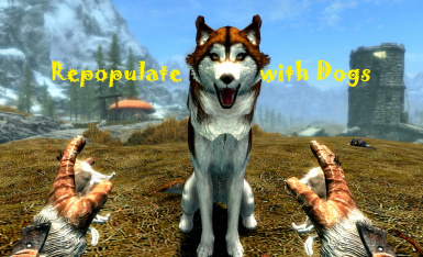 Repopulate Skyrim with Dogs
