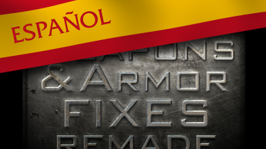Weapons and Armor Fixes Remade - Spanish Translation
