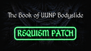Requiem Patch - The Book of UUNP Bodyslide at Skyrim Nexus - mods