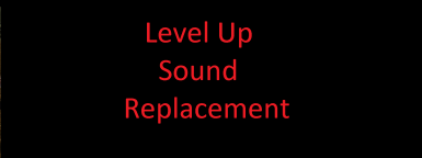 Level Up Sound Replacement