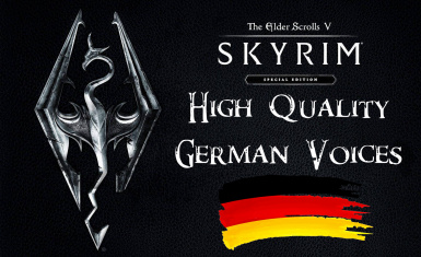 Skyrim High Quality German Voices