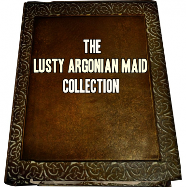 The Lusty Argonian Maid Collection