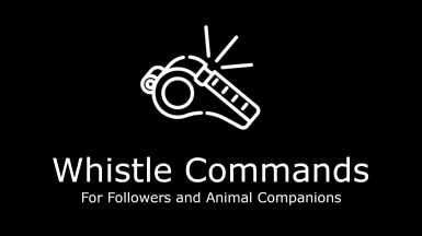 Whistle Commands for Followers and Animal Companions