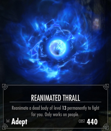 Lower Level Reanimated Thrall and Master Reanimate Spells