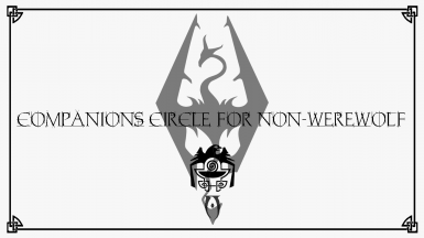Companions' Circle (The Silver Hand Quest) For The (Non-Werewolf) Good Guys