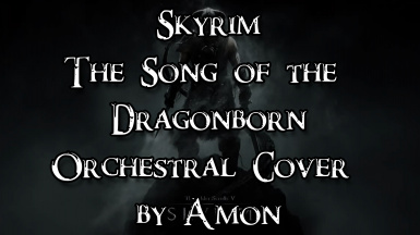 Skyrim The Song of the Dragonborn Orchestral Cover by Amon