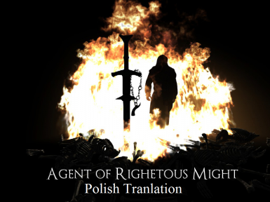 Agent of Righteous Might (Polish Translation)