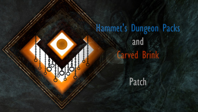 Hammet's Dungeon Packs and Carved Brink - Patch