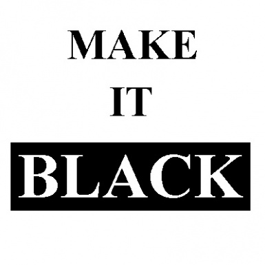 Make it Black