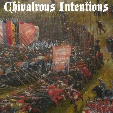Chivalrous Intentions