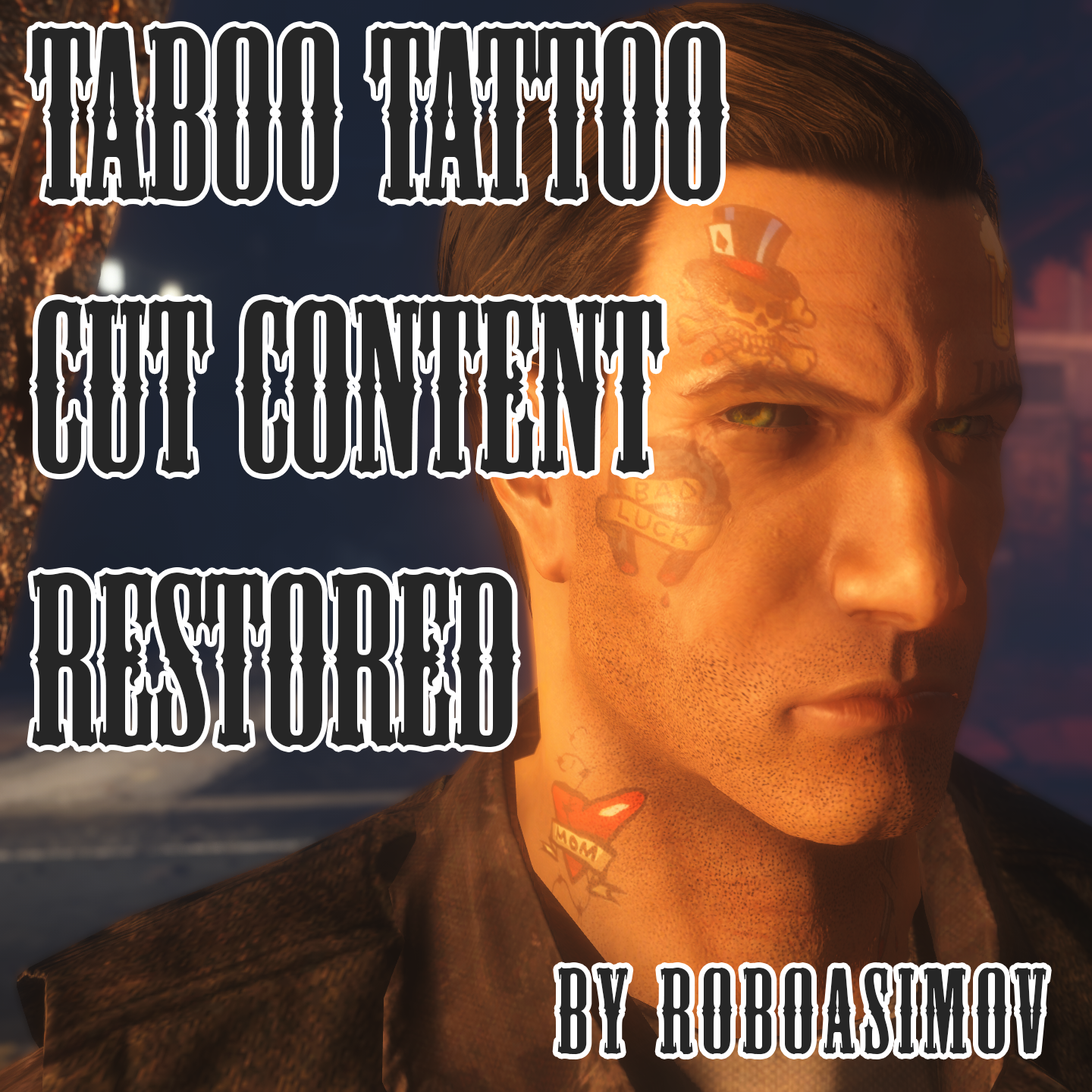 American Taboo Movie taboo tattoo cut content restored at fallout 4 nexus - mods