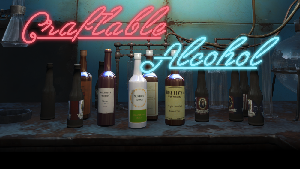 Craftable Alcohol at Fallout 4 Nexus - Mods and community