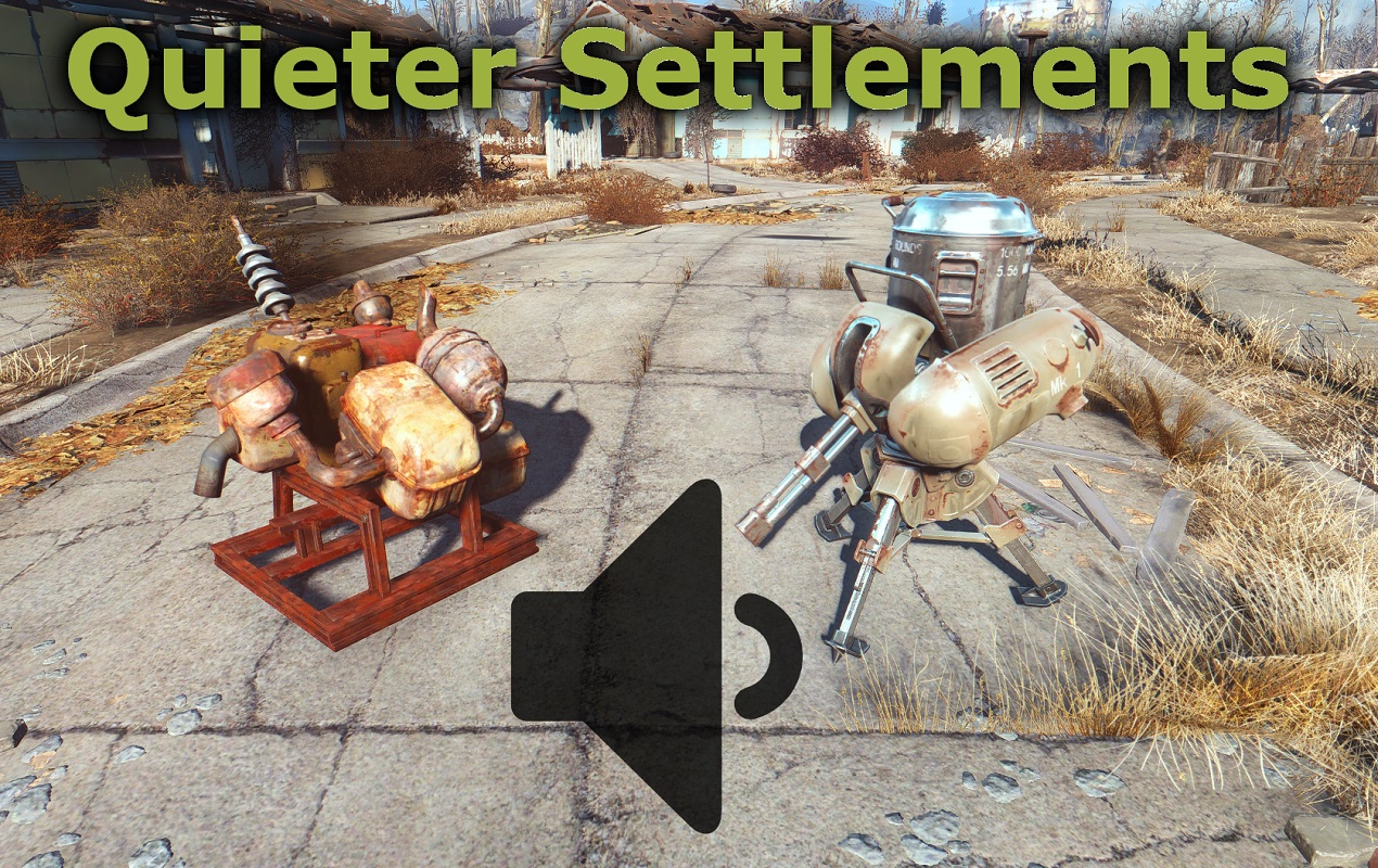 Quieter Settlements at Fallout 4 Nexus - Mods and community