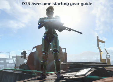 D13 Awesome starting gear guide